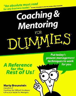 Coaching and Mentoring for Dummies - Brounstein, Marty