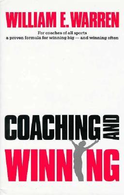 Coaching and Winning - Warren, William E