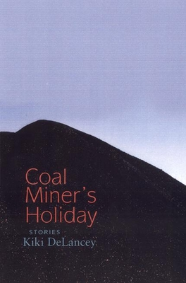 Coal Miner's Holiday - Delancey, Kiki
