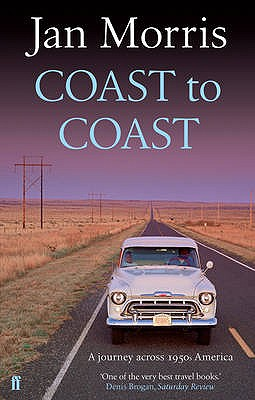 Coast to Coast: A Journey Across 1950s America - Morris, Jan