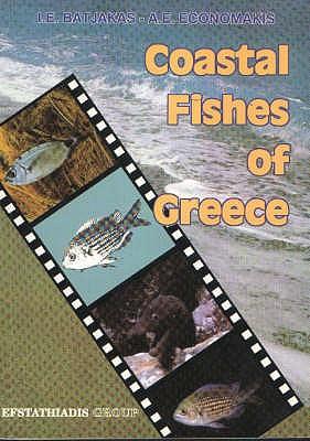 Coastal Fishes of Greece - Batjakas, I.E., and Economakis, A.E.
