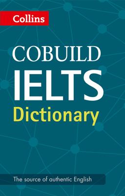 Cobuild IELTS Dictionary -