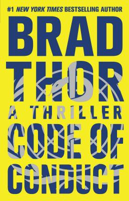 Code of Conduct: A Thriller - Thor, Brad