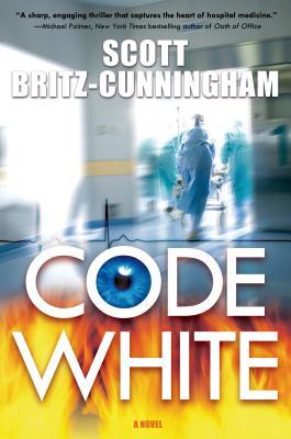 Code White - Britz-Cunningham, Scott