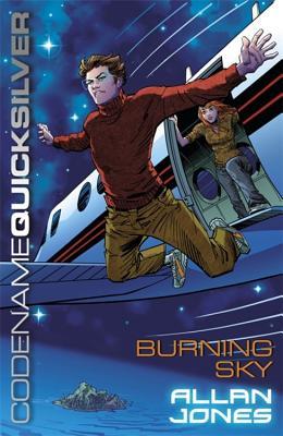 Codename Quicksilver 3: Burning Sky - Jones, Allan