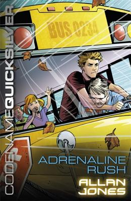 Codename Quicksilver 5: Adrenaline Rush - Jones, Allan