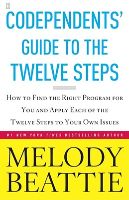 Codependent's Guide to the Twelve Steps - Beattie, Melody