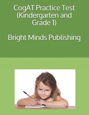 Cogat Practice Test (Kindergarten and Grade 1) - Wa, Bright Minds Publishing Seattle