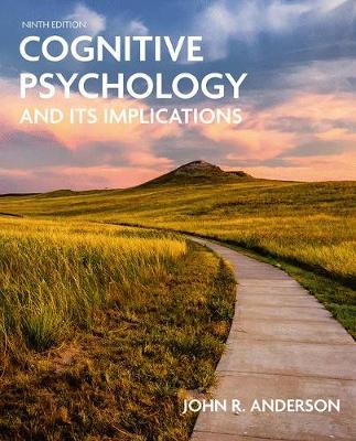 Cognitive Psychology and Its Implications - Anderson, John R.