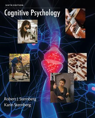 Cognitive Psychology - Sternberg, Robert J, PhD, and Sternberg, Karin, Ph.D.