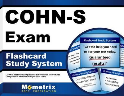 Cohn-S Exam Flashcard Study System: Cohn-S Test Practice Questions & Review for the Certified Occupational Health Nurse Specialist Exam - Editor-Cohn-S Exam Secrets