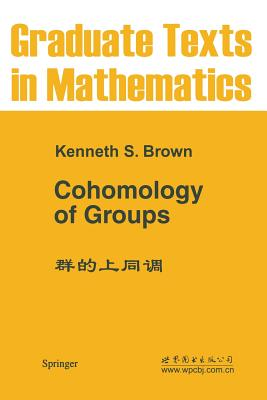 Cohomology of Groups - Brown, Kenneth S