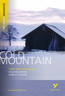 Cold Mountain: York Notes Advanced - Frazier, Charles