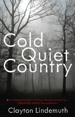 Cold Quiet Country - Lindemuth, Clayton