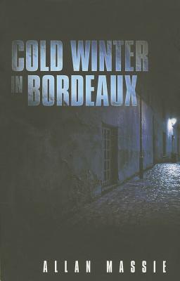 Cold Winter in Bordeaux - Massie, Allan