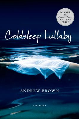 Coldsleep Lullaby - Brown, Andrew