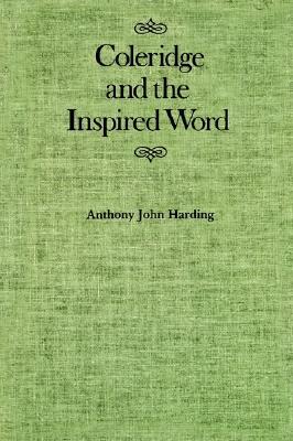 Coleridge and the Inspired Word - Harding, Anthony John