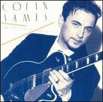 Colin James and the Little Big Band II [Canada]