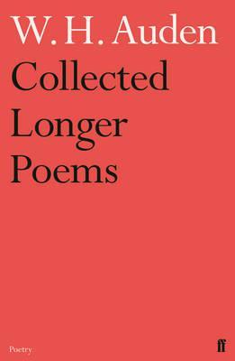 Collected Longer Poems - Auden, W.H.