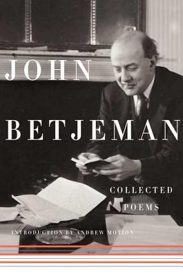 Collected Poems - Betjeman, John, Sir