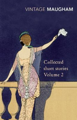 Collected Short Stories Volume 2 - Greene, and Maugham, W Somerset