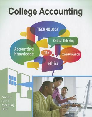 College Accounting, Chapters 1-24 - Nobles, Tracie L, and Scott, Cathy, and McQuaig, Douglas