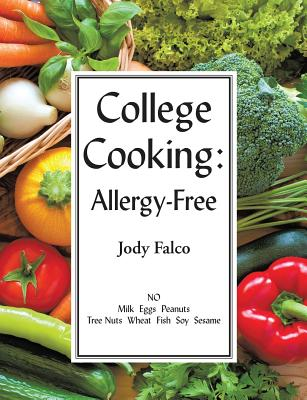 College Cooking: Allergy-Free - Falco, Jody