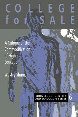 College for Sale - Shumar, Wesley, and Wesley Shumar, Shumar, and Wesley Shumar Assistant Professor of Ant