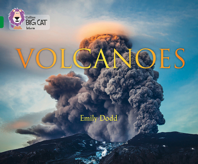 Collins Big Cat -- Volcanoes: Band 15/Emerald - Dodd, Emily, and Moon, Cliff (Editor)