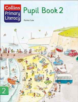 Collins Primary Literacy: Pupil Book Bk. 2 - Law, Karina
