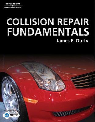 Collision Repair Fundamentals - Duffy, James E