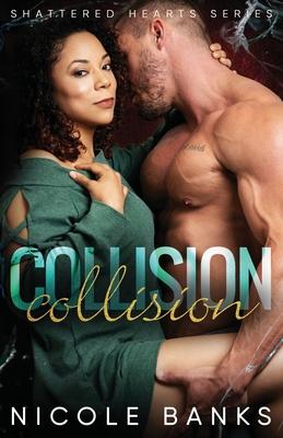Collision - Banks, Nicole