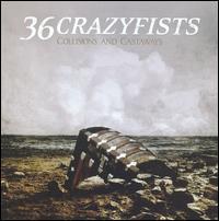 Collisions and Castaways - 36 Crazyfists