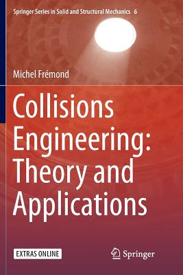 Collisions Engineering: Theory and Applications - Fremond, Michel