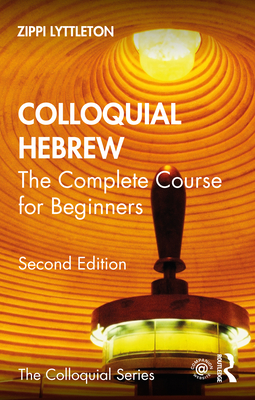 Colloquial Hebrew - Lyttleton, Zippi, and Wang, Tamar