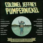 Colonel Jeffery Pumpernickel: A Concept Album