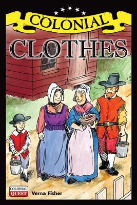 Colonial Clothes - Fisher, Verna