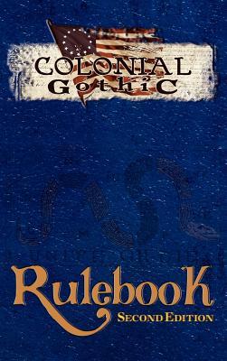 Colonial Gothic: Rulebook - Iorio II, Richard