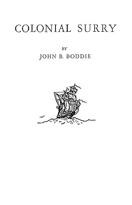 Colonial Surry [Virginia] - Boddie, John B