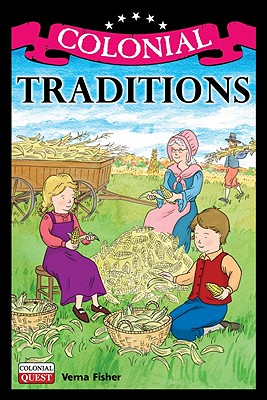 Colonial Traditions - Fisher, Verna