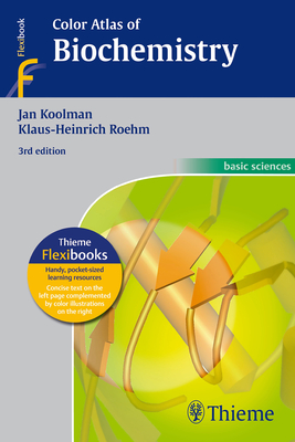 Color Atlas of Biochemistry - Koolman, Jan, and Rohm, Klaus Heinrich, and O'Sullivan, Geraldine