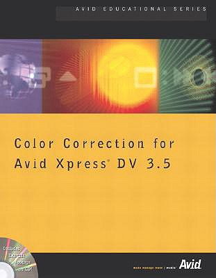 Color Correction for Avid Xpress DV 3.5 - Avid Technology, Inc, and Avid Technology Inc