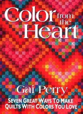 Color from the Heart - Print on Demand Edition - Perry, Gai, and Koolish, Lynn (Editor), and Aneloski, Liz (Editor)
