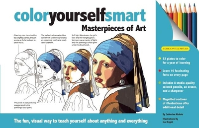 Color Yourself Smart: Masterpieces of Art - Nichols, Catherine