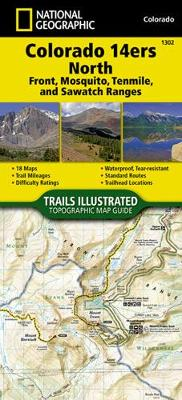 Colorado 14ers North [sawatch, Mosquito, and Front Ranges] - National Geographic Maps - Trails Illustrated