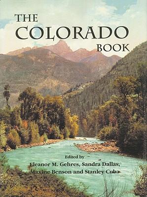 Colorado Book, the (Hc) - Gehres, Eleanor M (Editor)