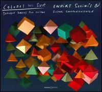 Colores del Sur: Baroque Dances for Guitar - Enrike Solinís (ud); Enrike Solinís (theorbo); Enrike Solinís (baroque guitar); Euskal Barrokensemble