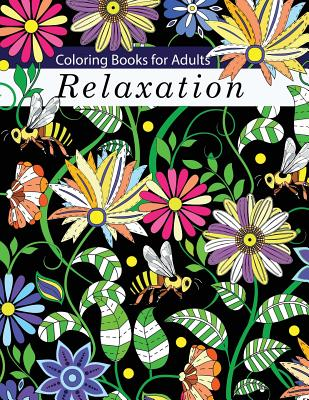 Coloring Books for Adults Relaxation - Coloring Books for Adults Relaxation, and Tip Top Coloring Books