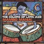 Colors of Latin Jazz: Mambo Mania!