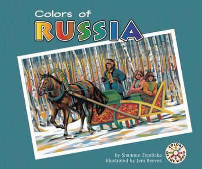 Colors of Russia - Zemlicka, Shannon, and Knudsen, Shannon